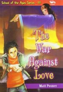 School Of The Ages - The War Against Love