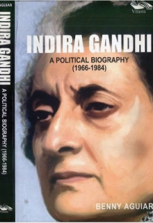 Indira Gandhi - A Political Biography