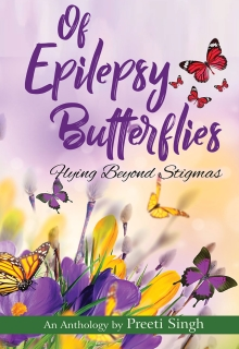 Of Epilepsy Butterflies: Flying Beyond Stigmas