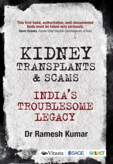 Kidney Transplants and Scams: India's Troublesome Legacy