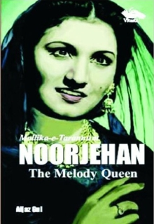 Mallika-e-Tarannum NOORJEHAN The Melody Queen