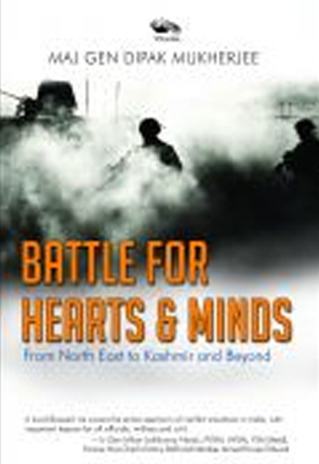 Battle for Hearts & Mind from North East to Kashmir and beyond