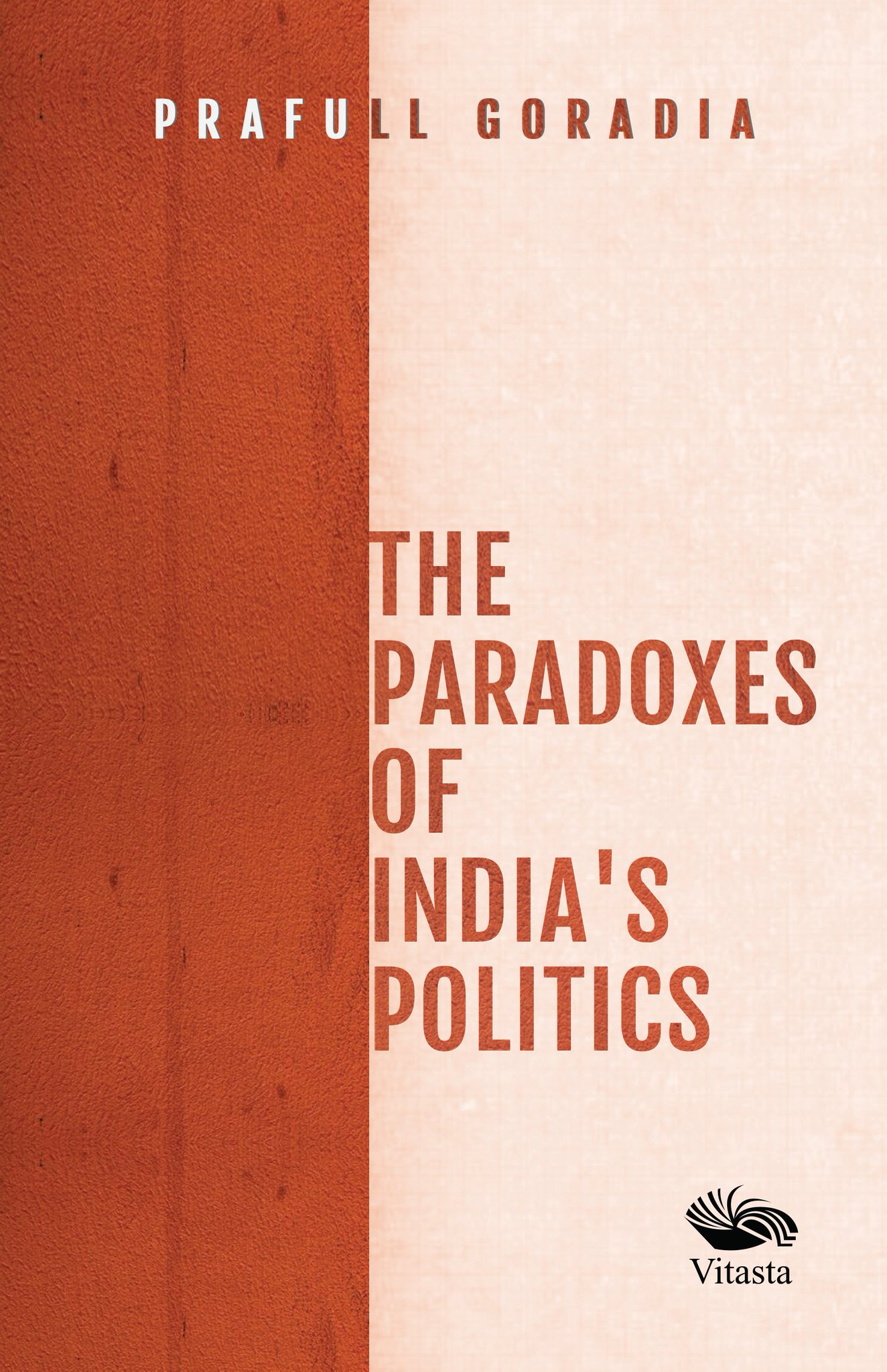 The Paradoxes of India's Politics