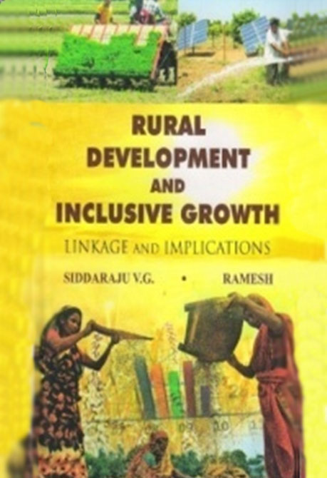 Rural Development And Inclusive Growth Linkage And Implications