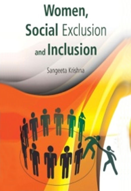 Women, Social Exclusion and Inclusion