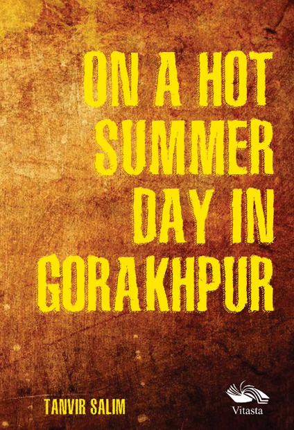 On a hot summer day in Gorakhpur