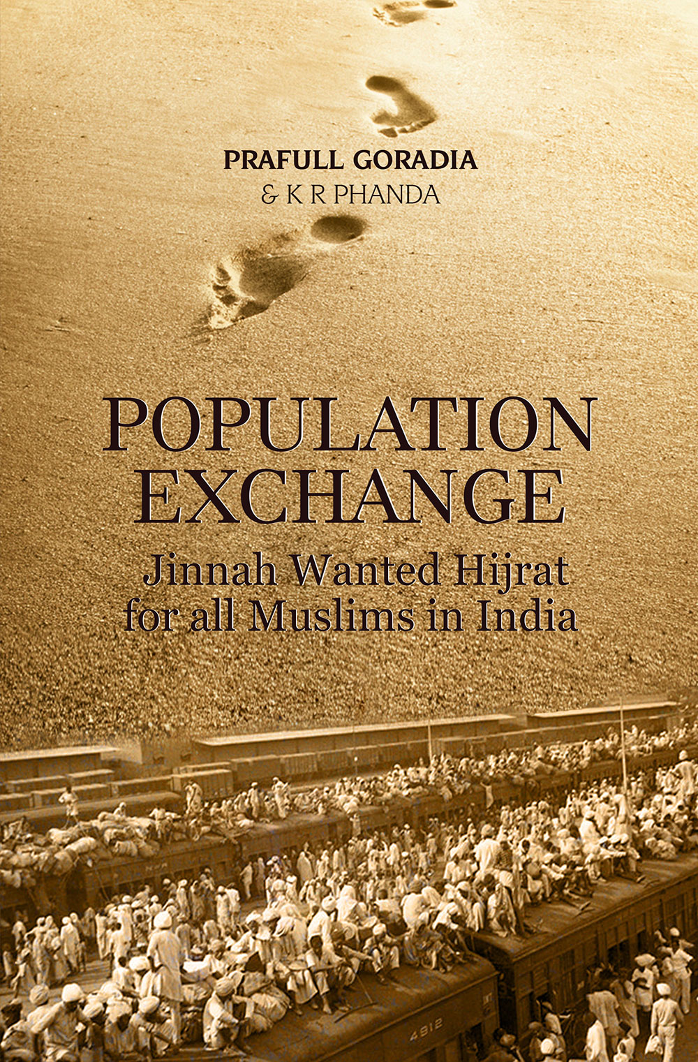 Population Exchange - Jinnah wanted Hijrat for all Muslims in India