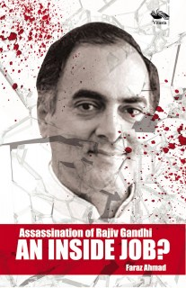 Assassination of Rajiv Gandhi AN INSIDE JOB?