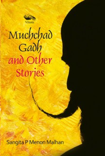 Muchchad Gadh and Other Stories