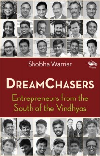 Dreamchasers - Shobha Warrier