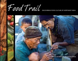 Food Trail Discovering food Culture of Northeast India