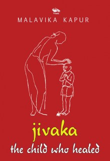 Jivaka the child who healed