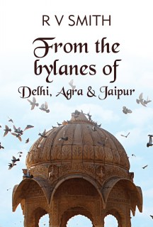 From the bylanes of Delhi, Agra & Jaipur