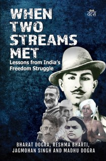 When Two Streams Met: Lessons from India's Freedom Struggle