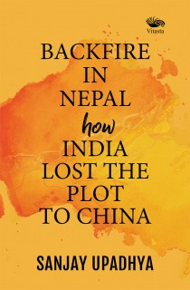 Backfire in Nepal how India Lost The Plot to China