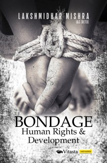 Bondage: Human Rights & Development