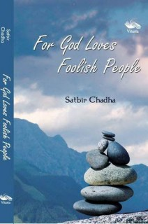 For God Loves Foolish People