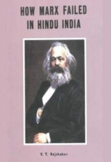 How Marx Failed In Hindu India