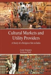 Cultural Markets And Utility Providers  A Study of A Religious Site In India