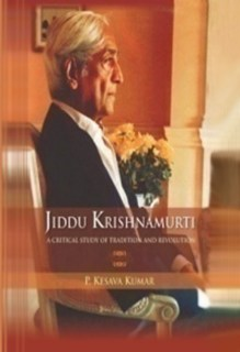 Jiddu Krishnamurti (A Critical Study of Tradition And Revolution)