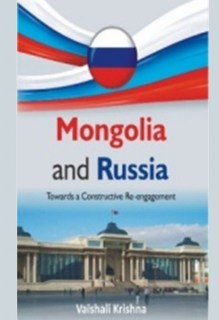 Mongolia And Russia : Towards a Constructive Re-engagement [POD]