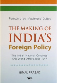 THE MAKING OF INDIA'S Foreign policy