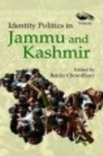 Identity Politics in Jammu and Kashmir