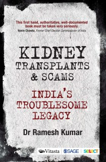 Kidney Transplants and Scams India's Troublesome Legacy