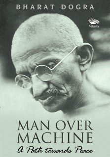 Man over Machine - A Path towards Peace