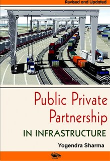Public Private Partnership In Infrastructure