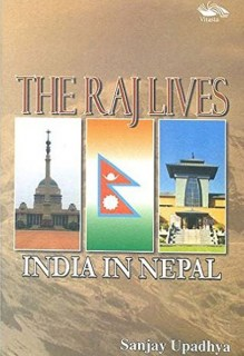 The Raj Lives INDIAN NEPAL