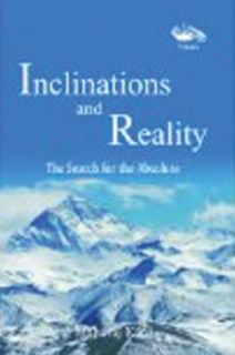 Inclinations and Reality the Search for the Absolute