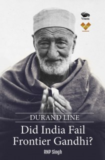 Durand Line: Did India Fail Frontier Gandhi