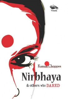 Nirbhaya & others who Dared