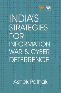 India's Strategies for Information War & Cyber Deterrence