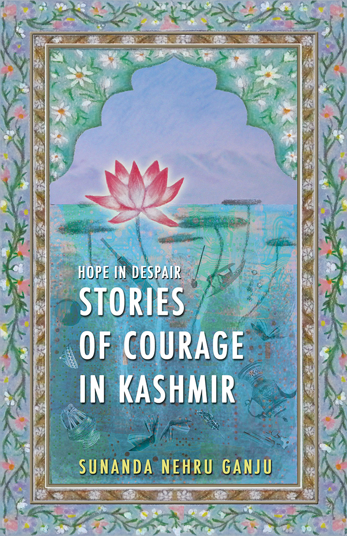 Hope in Despair - Stories of Courage in Kashmir